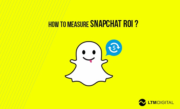 measuring snapchat roi